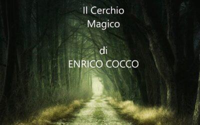 #iosuonodacasa - Enrico Cocco - Il Cerchio Magico